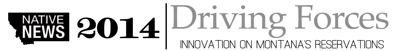 Native News Project 2014 | School of Journalism – University of Montana Native News Project 2014